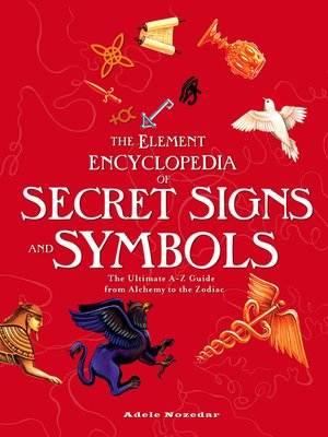 cover image of The Element Encyclopedia of Secret Signs and Symbols
