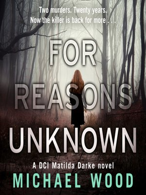 cover image of For Reasons Unknown (DCI Matilda Darke Thriller, Book 1)