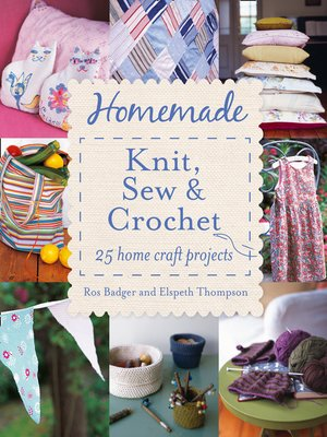 cover image of Homemade Knit, Sew and Crochet
