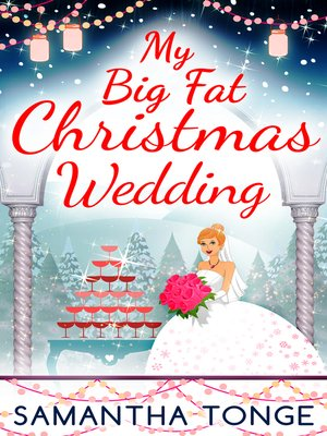 cover image of My Big Fat Christmas Wedding