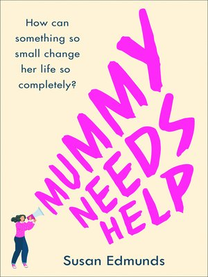 cover image of Mummy Needs Help