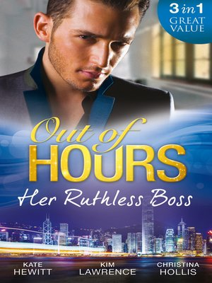 cover image of Out of Hours...Her Ruthless Boss