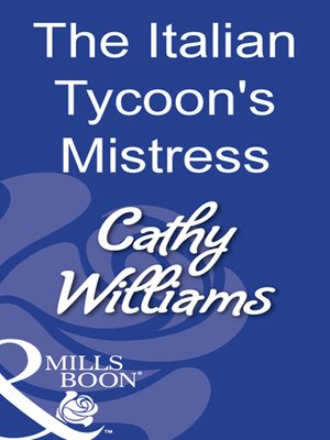 cover image of The Italian Tycoon's Mistress
