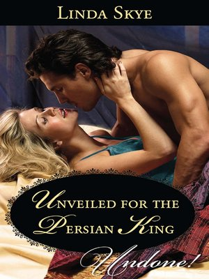 cover image of Unveiled for the Persian King