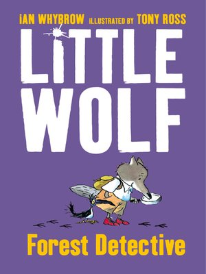 cover image of Little Wolf, Forest Detective