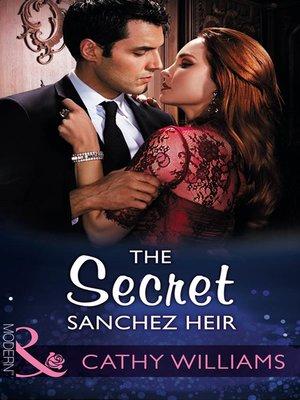 cover image of The Secret Sanchez Heir