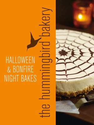 cover image of Hummingbird Bakery Halloween and Bonfire Night Bakes
