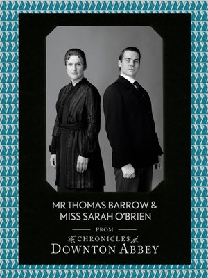 cover image of Mr Thomas Barrow and Miss Sarah O'Brien (Downton Abbey Shorts, Book 8)