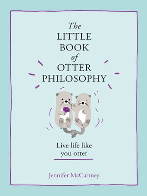 cover image of The Little Book of Otter Philosophy