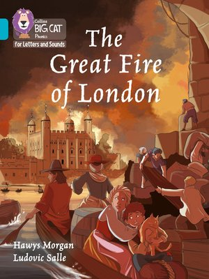 cover image of Collins Big Cat Phonics for Letters and Sounds – the Great Fire of London