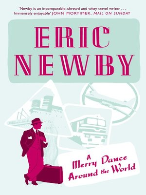 cover image of A Merry Dance Around the World With Eric Newby