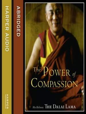 cover image of The Power of Compassion