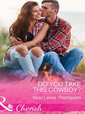 cover image of Do You Take This Cowboy?