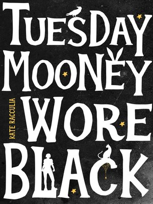 cover image of Tuesday Mooney Wore Black