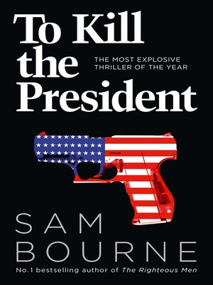 cover image of To Kill the President