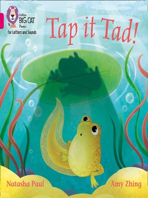 cover image of Collins Big Cat Phonics for Letters and Sounds – Tap it Tad!