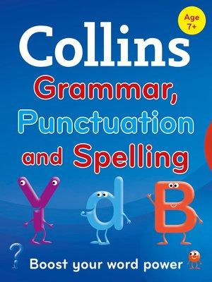 cover image of Collins Primary Grammar, Punctuation and Spelling