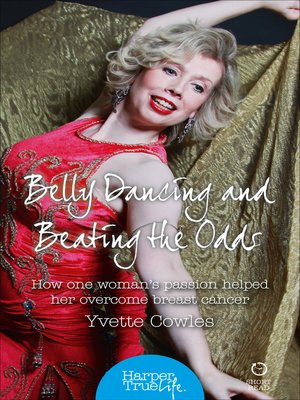 cover image of Belly Dancing and Beating the Odds