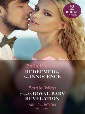 cover image of Redeemed by Her Innocence / Sheikh's Royal Baby Revelation
