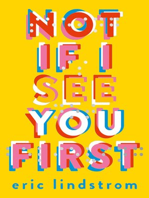 Download Not If I See You First By Eric Lindstrom
