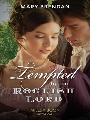 cover image of Tempted by the Roguish Lord