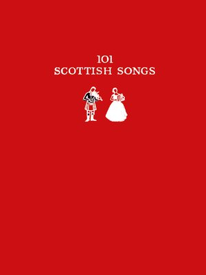 cover image of 101 Scottish Songs