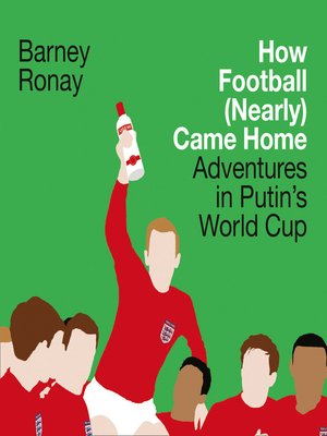 cover image of How Football (Nearly) Came Home