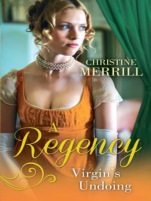 cover image of A Regency Virgin's Undoing