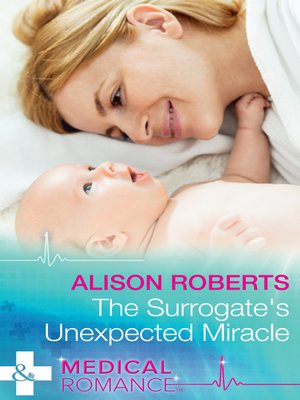 cover image of The Surrogate's Unexpected Miracle