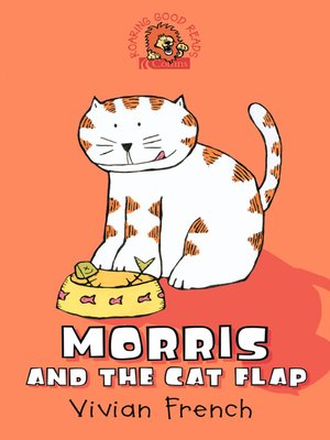 cover image of Morris and the Cat Flap