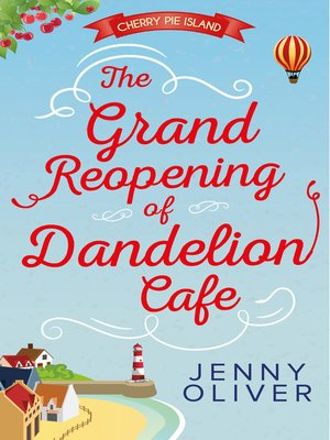 cover image of The Grand Reopening of Dandelion Cafe