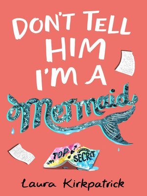 cover image of Don't Tell Him I'm a Mermaid