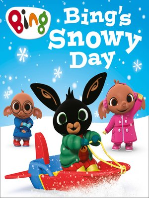 cover image of Bing's Snowy Day