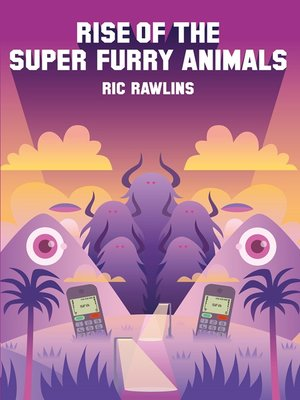 cover image of Rise of the Super Furry Animals