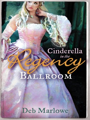 cover image of Cinderella in the Regency Ballroom