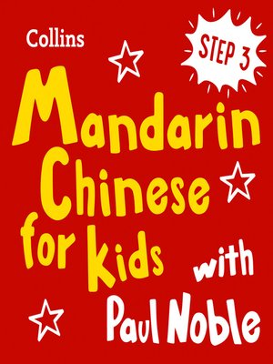 cover image of Learn Mandarin Chinese for Kids with Paul Noble – Step 3