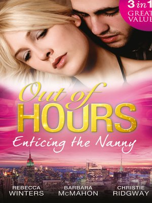 cover image of Out of Hours...Enticing the Nanny