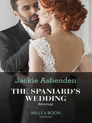 cover image of The Spaniard's Wedding Revenge