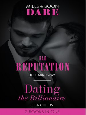 cover image of Bad Reputation / Dating the Billionaire
