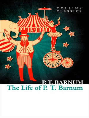 cover image of The Life of P.T. Barnum