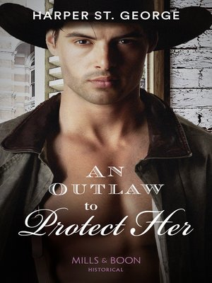 cover image of An Outlaw to Protect Her