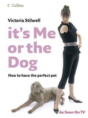 cover image of It's Me or the Dog