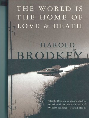 cover image of The World Is the Home of Love and Death