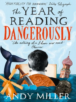cover image of The Year of Reading Dangerously