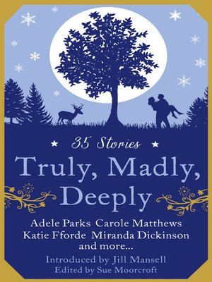 cover image of Truly, Madly, Deeply