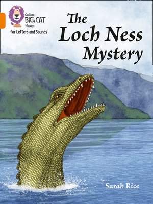 cover image of Collins Big Cat Phonics for Letters and Sounds – the Loch Ness Mystery