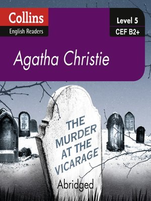 cover image of The Murder at the Vicarage - Collins ELT Readers B2