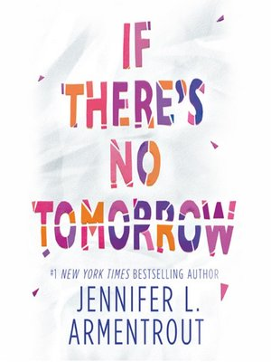cover image of If There's No Tomorrow