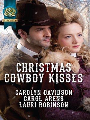 cover image of Christmas Cowboy Kisses
