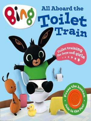 cover image of All Aboard the Toilet Train!